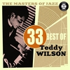 Cover of the album The Masters of Jazz: 33 Best of Teddy Wilson