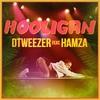 Couverture de l'album Hooligan (feat. Hamza) - Single