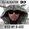 Cover of the album Kiss My B-ass