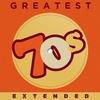 Couverture de l'album Greatest 70s Extended