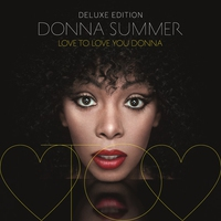 Couverture du titre Love To Love You Donna (Deluxe Edition)