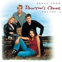 Couverture du titre Songs From Dawson's Creek, Volume 2