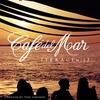 Cover of the album Café del Mar - Terrace Mix 2