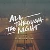 Couverture de l'album All Through the Night - Single