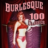 Cover of the album Burlesque - 100 Classics