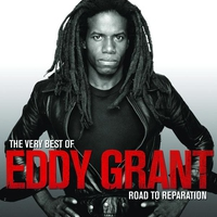 Cover of the track The Very Best of Eddy Grant: Road to Reparation