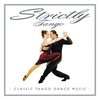 Couverture de l'album Strictly Tango
