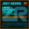 Cover of the album I Need Somebody Tonight (Audiowhores & Original Mixes) [feat. Thelma Houston]