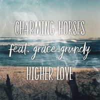 Cover of the track Higher Love (feat. Grace Grundy) - Single