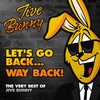 Cover of the album Let's Go Back...way Back! (The Very Best of Jive Bunny)