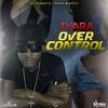Couverture de l'album Over Control - Single