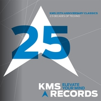 Cover of the track KMS 25th Anniversary Classics - 2.5 Decades of Techno