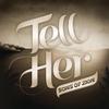 Couverture de l'album Tell Her - Single
