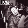 Cover of the album Luca Carboni Live