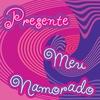 Cover of the album Presente Meu Namorado