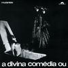 Cover of the album A divina comédia ou ando meio desligado