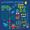 Cover of the album La compilation du soir