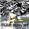 Cover of the album Music Is My Art