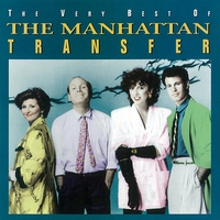 Couverture du titre The Very Best of The Manhattan Transfer