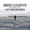 Couverture du titre Last Man On Earth (Extended Mix) [feat. Max'C]