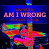 Cover of the track Am I Wrong