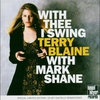 Couverture de l'album With Thee I Swing (With Mark Shane)