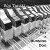 Couverture de l'album Never Pet a Burning Dog
