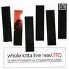 Cover of the album Whole Lotta Live 1998