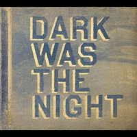Cover of the track Dark Was the Night
