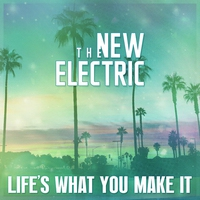 Cover of the track Life's What You Make It - Single