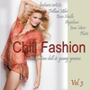 Cover of the album Chill Fashion (Nu Fashion Chill House & Lounge Grooves) Vol. 3