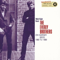 Cover of the track Walk Right Back: The Everly Brothers on Warner Bros. 1960–1969
