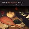 Couverture de l'album Bach Reimagines Bach