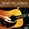 Cover of the album Jóse Feliciano: Greatest Hits, Vol. 1 (Remastered)