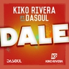 Couverture de l'album Dale (feat. Dasoul) - Single