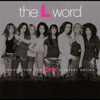 Cover of the track The L Word (Music from the Showtime Original Series)