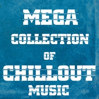Cover of the track Mega Collection of Chillout Music