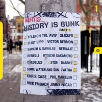 Cover of the track History Is Bunk, Pt. 1 - Collaborations, Reinterpretations and New Compositions