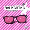 Couverture de l'album The Best of Balkanika