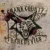 Couverture de l'album Crank County Daredevils