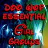Cover of the album Doo Wop Essential Girl Groups