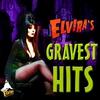 Cover of the album Elvira's Gravest Hits
