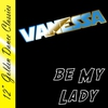 """Cover of the album 12"""" Golden Dance Classics: Be My Lady - Single"""