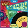 Cover of the album Spotlite Series - Rainbow Records Vol. 1