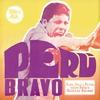 Couverture de l'album Peru Bravo: Funk, Soul & Psych From Peru's Radical Decade
