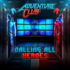 Cover of the album Calling All Heroes - EP