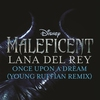 "Cover of the album Once Upon a Dream (From ""Maleficent""/Young Ruffian Remix) - Single"