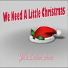 Cover of the track We Need A Little Christmas