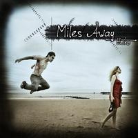Couverture du titre Miles Away - Single