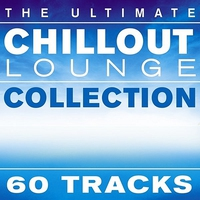 Cover of the track The Ultimate Chillout Lounge Collection